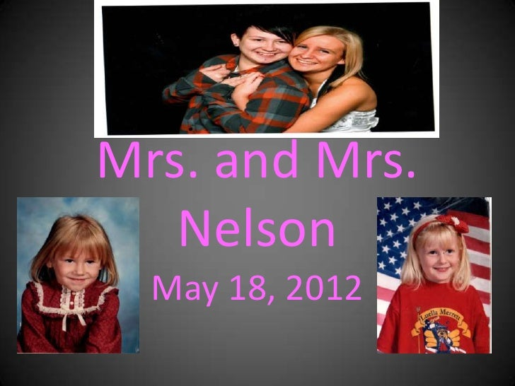 Mrs. and Mrs.   Nelson  May 18, 2012