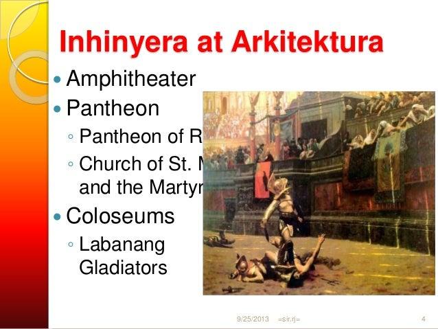 Inhinyera at Arkitektura  Hippodrome  Pinagdarausan ng mga paligsahan sa karera ng mga chariot  Pader ni Hadrian  Empe...