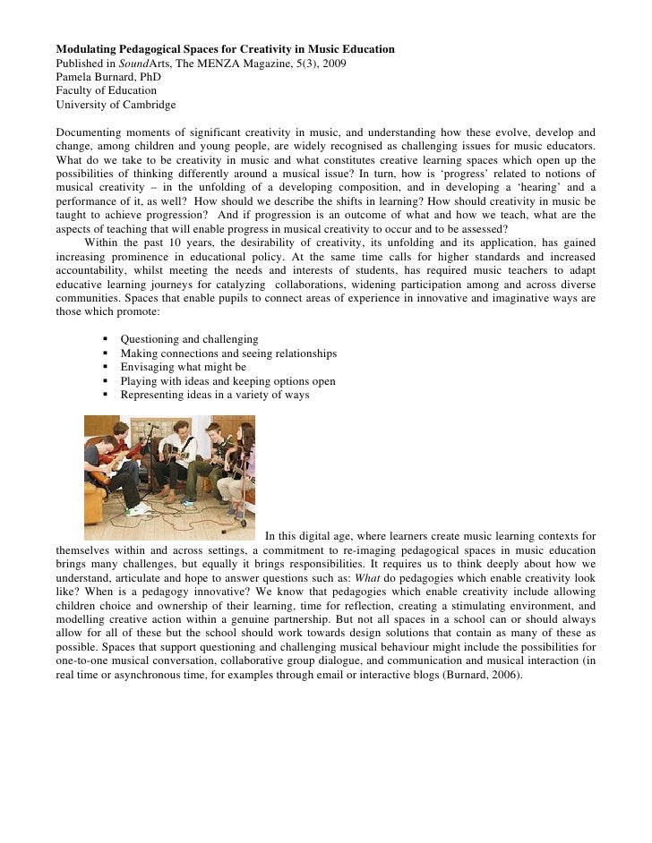 Modulating Pedagogical Spaces for Creativity in Music Education Published in SoundArts, The MENZA Magazine, 5(3), 2009 Pam...