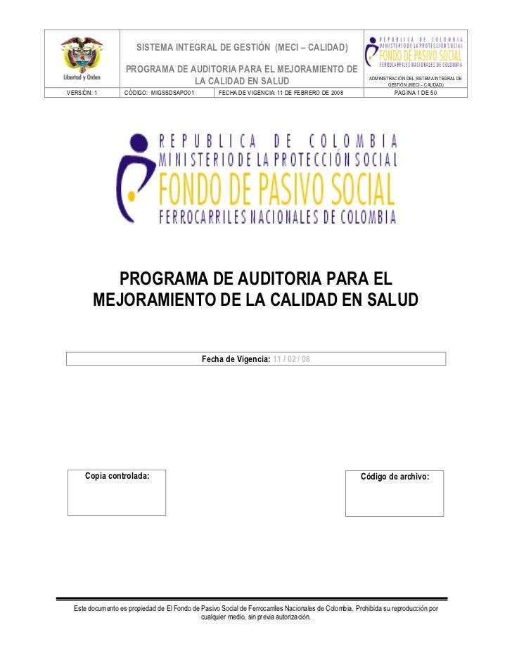 SISTEMA INTEGRAL DE GESTIÓN (MECI – CALIDAD)                   PROGRAMA DE AUDITORIA PARA EL MEJORAMIENTO DE              ...