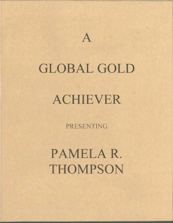 PAMELA R. THOMPSON SKILLS        Marketing I Sales I Promotion                •  Grossed $60 million in sales in three mo...
