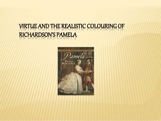 VIRTUE AND THE REALISTIC COLOURINGOF RICHARDSON'S PAMELA
