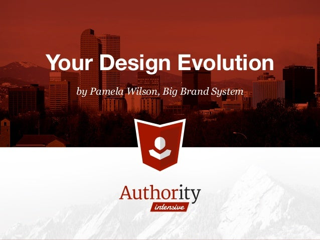 by Pamela Wilson, Big Brand System Your Design Evolution