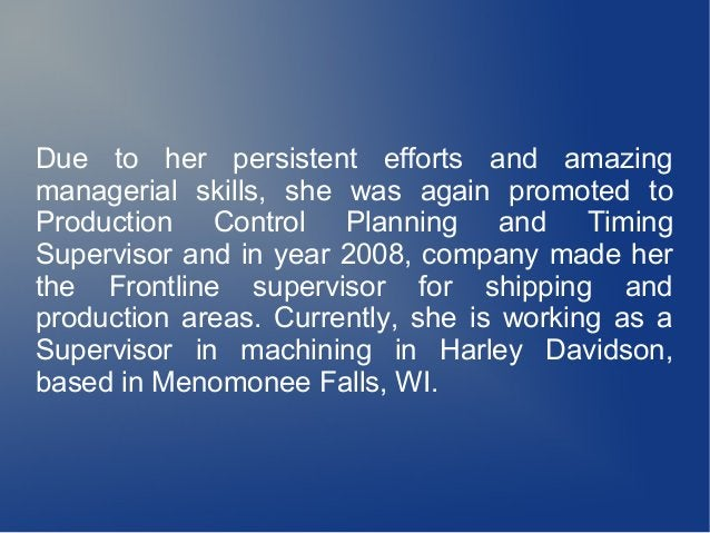 Due to her persistent efforts and amazing managerial skills, she was again promoted to Production Control Planning and Tim...