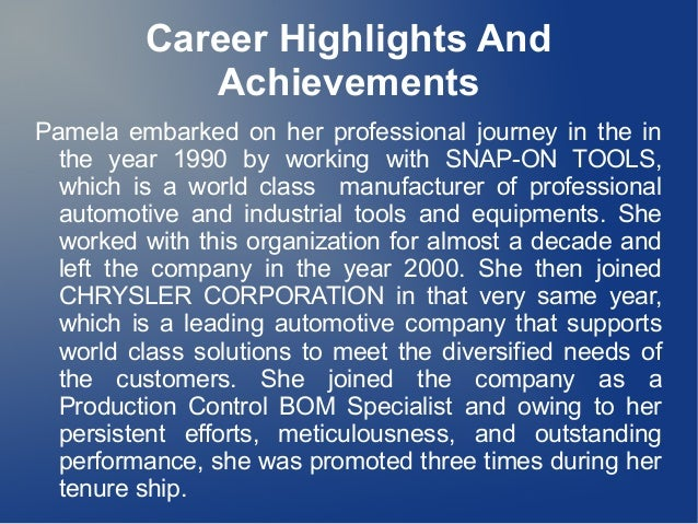 Career Highlights And Achievements Pamela embarked on her professional journey in the in the year 1990 by working with SNA...