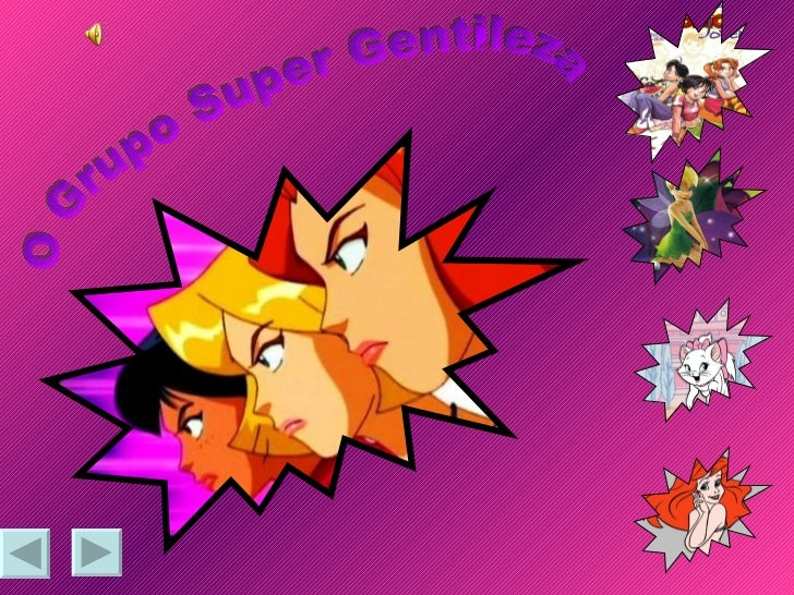 O Grupo Super Gentileza