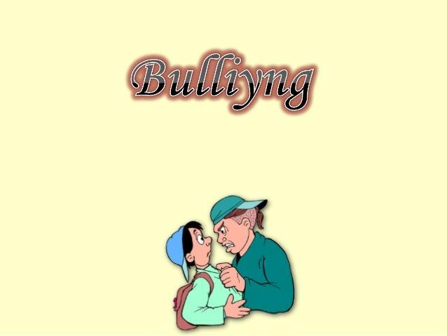 Formas de bullying • Agressão Física e Psicológica • Humilhação • Rejeição