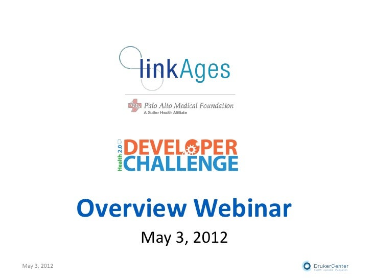 Overview Webinar                  May 3, 2012May 3, 2012
