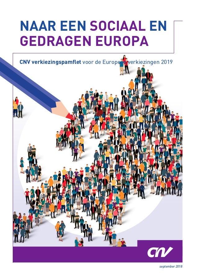 NAAR EEN SOCIAAL EN GEDRAGEN EUROPA CNV verkiezingspamflet voor de Europese verkiezingen 2019 september 2018