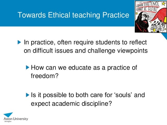 moral ethnical issues in teacher education 1 ethical & professional issues in higher education teaching course objectives to provide participants with an understanding on the principles and ethical issues governing the.