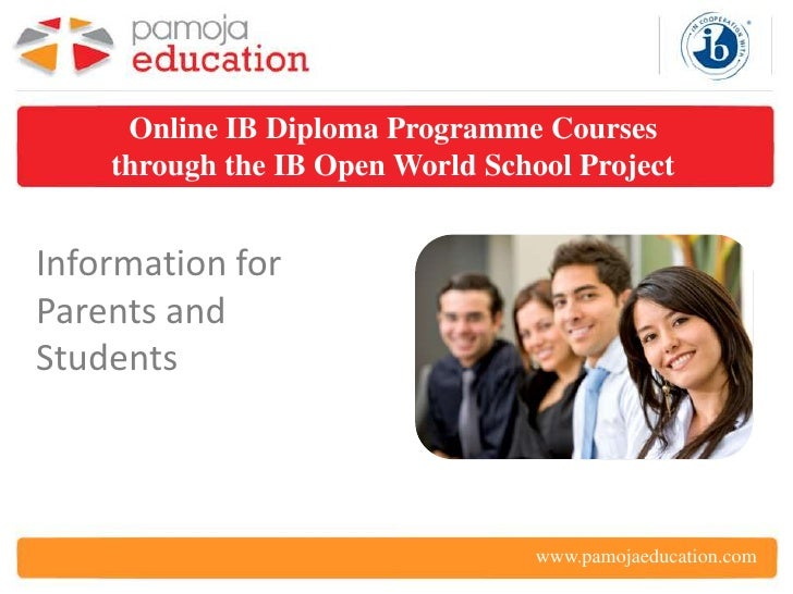 Online IB Diploma Programme Courses    through the IB Open World School ProjectInformation forParents andStudents         ...