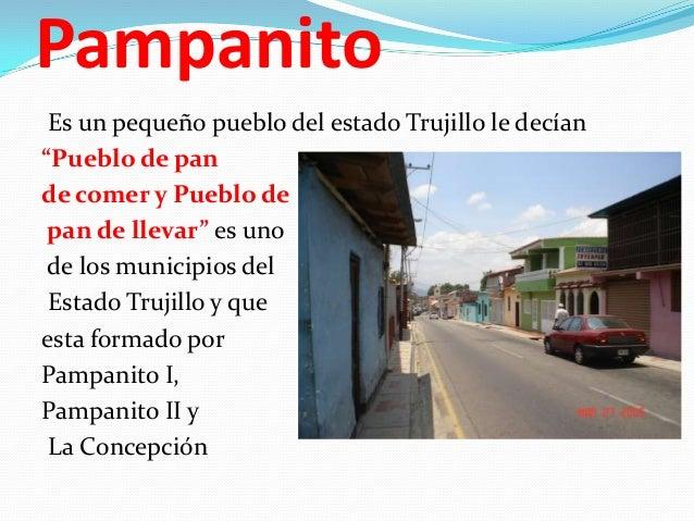 """Pampanito Es un pequeño pueblo del estado Trujillo le decían """"Pueblo de pan de comer y Pueblo de pan de llevar"""" es uno de ..."""