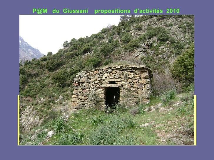 Patrimoine  bâti Objectifs généraux connaissance du patrimoine, sensibilisation à l'environnement, protection du cadre de ...