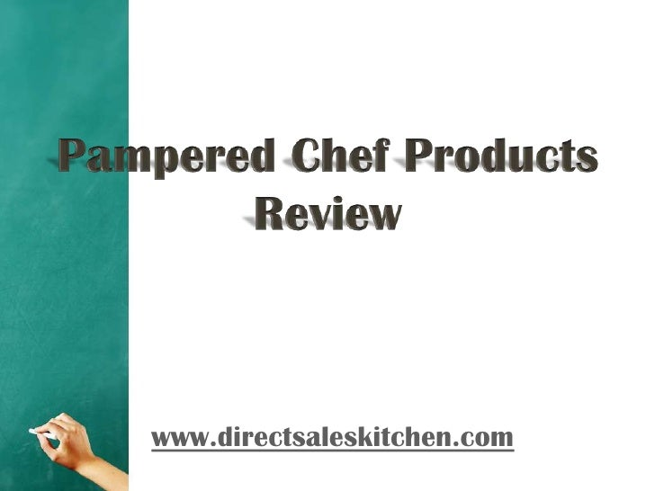 Pampered Chef Products Review<br />www.directsaleskitchen.com<br />