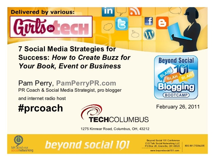 7 Social Media Strategies for Success:  How to Create Buzz for Your Book, Event or Business Pam Perry,  PamPerryPR.com PR ...