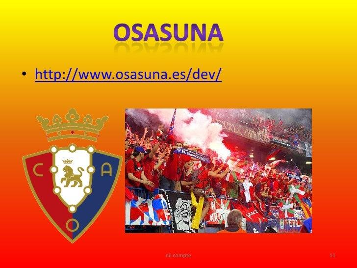 • http://www.osasuna.es/dev/                         nil compte   11