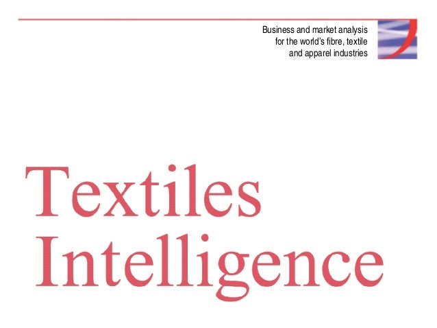 Business and market analysis for the world's fibre, textile and apparel industries