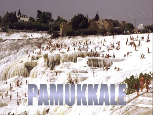 Pamukkale é uma dasPamukkale é uma das maravilhas naturaismaravilhas naturais mais extraordináriasmais extraordinárias da ...