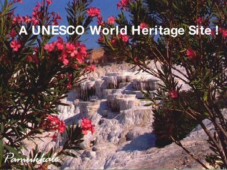 A UNESCO World Heritage Site !