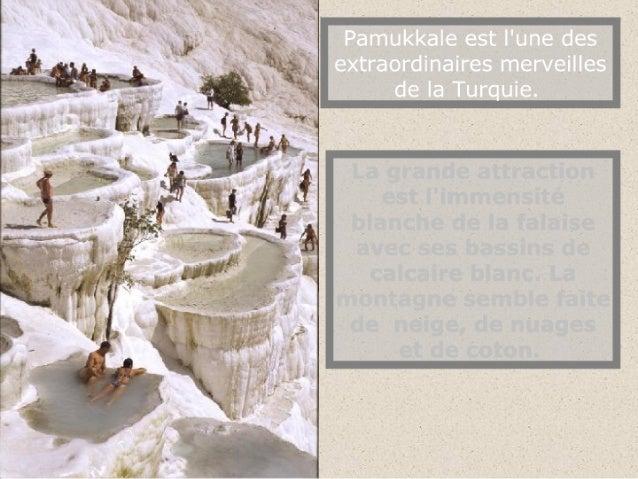 Cette curiosité vient du surgissement dans la roche d'eaux thermales à plus de 35°, qui ont déposé tout au long de la pent...