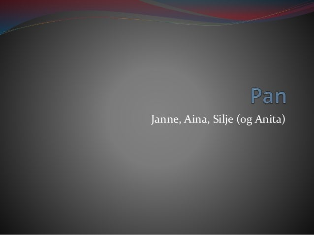 Janne, Aina, Silje (og Anita)