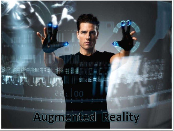 Augmented  Reality<br />