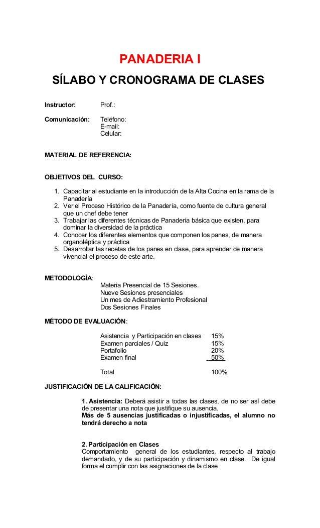 PANADERIA I SÍLABO Y CRONOGRAMA DE CLASES Instructor: Prof.: Comunicación: Teléfono: E-mail: Celular: MATERIAL DE REFERENC...