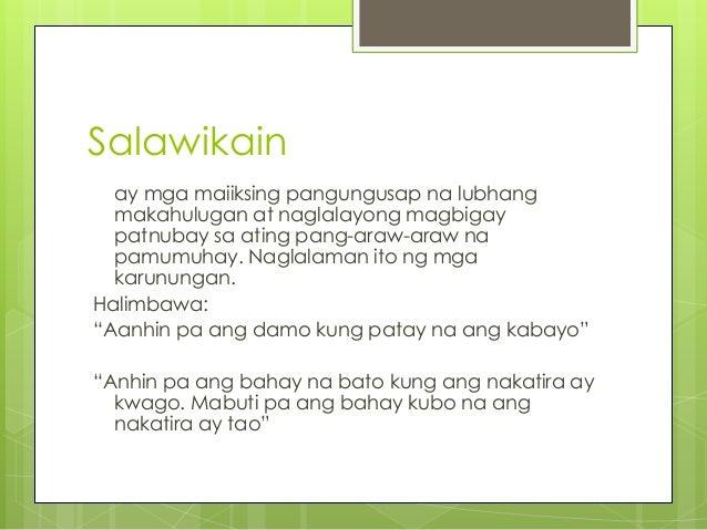 mga salawikain at may kahulugan sa pilipino Mga halimbawa ng sawikain at kahulugan nito, mga halimbawa ng sawikain sa kahulugan nito, , , translation, human translation, automatic translation.