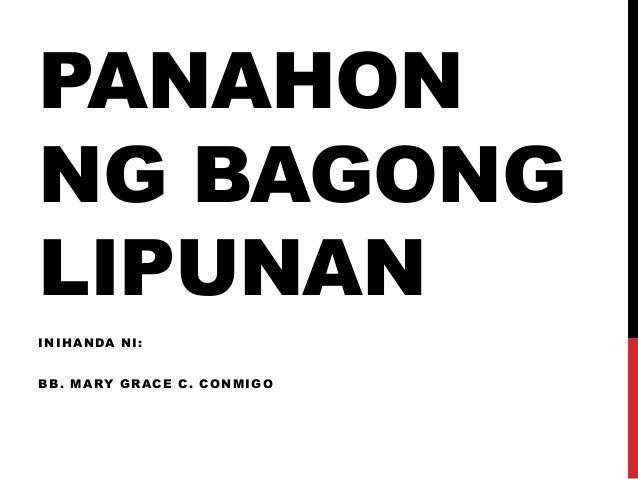PANAHON NG BAGONG LIPUNAN INIHANDA NI:  BB . MARY GRACE C. CONMIGO