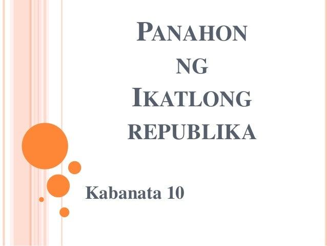 PANAHON NG IKATLONG REPUBLIKA Kabanata 10