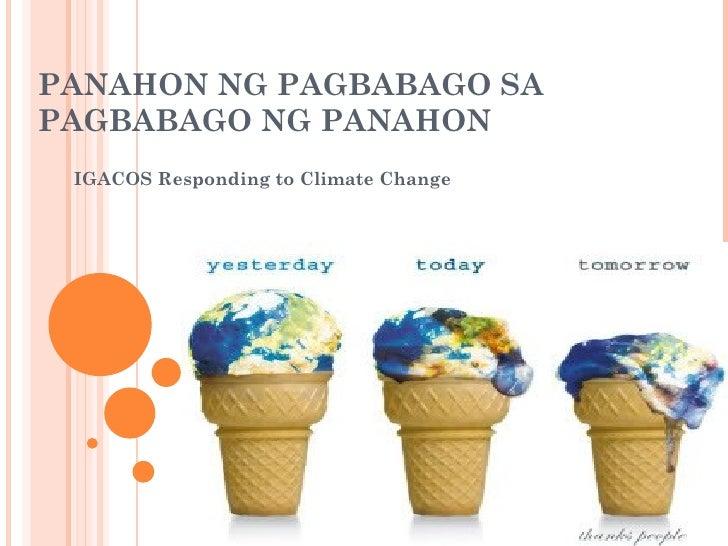 Ang mga epekto ng pabago bago ng panahon o climate change?