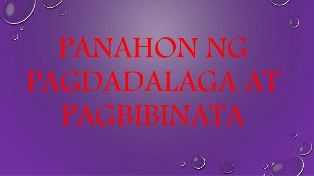 pagdadalaga at pagbibinata Tags: kakayahan, kilos, ng, pagbibinata, pagdadalaga ang pagdadalaga ay kailangan upang malagay sa tamang idad ang isang babae report (3) (4) | 8 years, 1 month(s) ago.