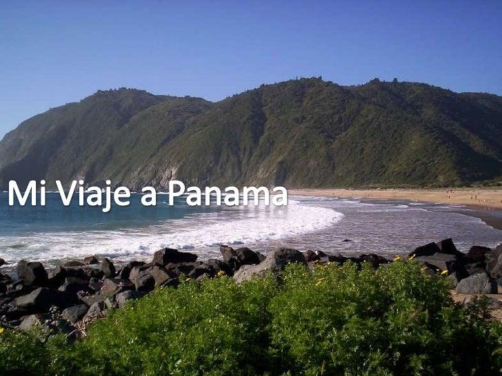 Mi Viaje a Panama<br />
