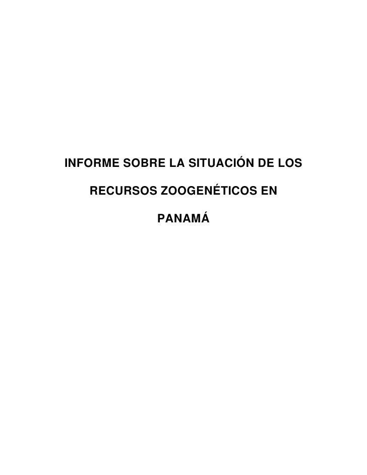 INFORME SOBRE LA SITUACIÓN DE LOS   RECURSOS ZOOGENÉTICOS EN            PANAMÁ
