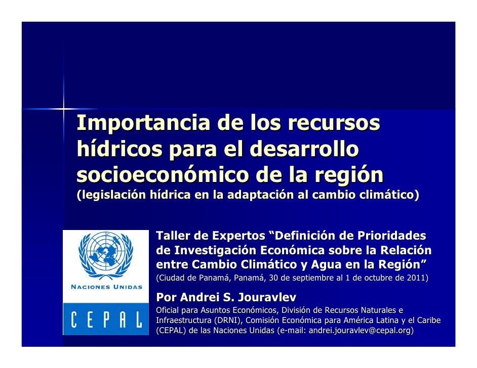 Importancia de los recursoshídricos para el desarrollosocioeconómico de la región(legislación hídrica en la adaptación al ...
