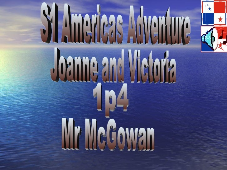 S1 Americas Adventure Joanne and Victoria 1p4 Mr McGowan