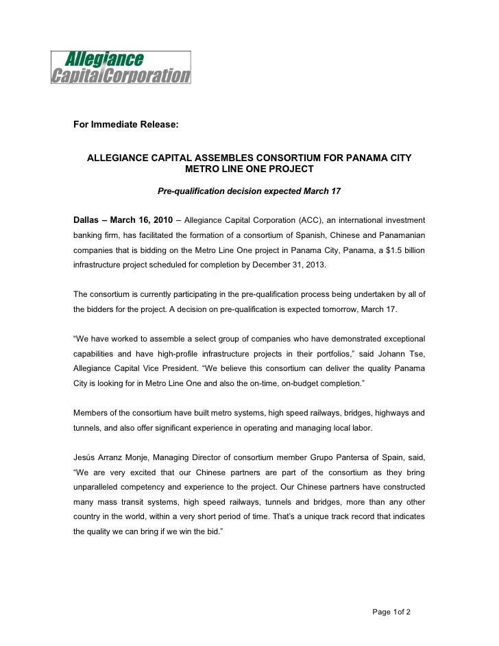 For Immediate Release:       ALLEGIANCE CAPITAL ASSEMBLES CONSORTIUM FOR PANAMA CITY                      METRO LINE ONE P...