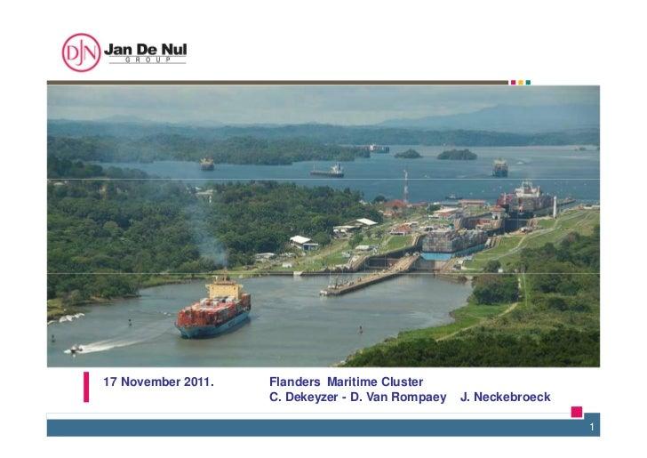 17 November 2011.   Flanders' Maritime Cluster                    C. Dekeyzer - D. Van Rompaey – J. Neckebroeck           ...