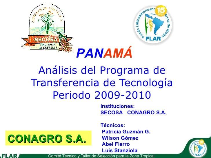 Análisis del Programa de Transferencia de Tecnología Periodo 2009-2010 Logo de la entidad CONAGRO S.A. Instituciones:  SEC...