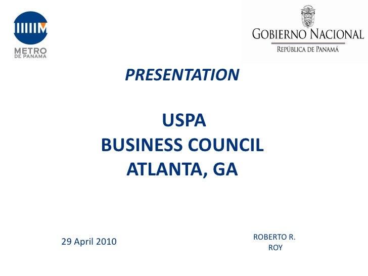 PRESENTATION                 USPA          BUSINESS COUNCIL            ATLANTA, GA                                  ROBERT...