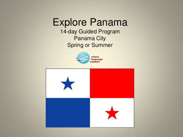 Explore Panama14-day Guided Program Panama CitySpring or Summer<br />