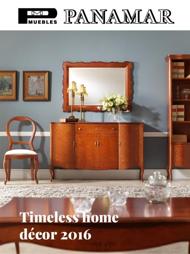 Timeless home décor 2016