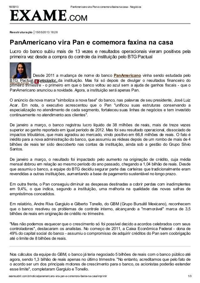 16/05/13 PanAmericano vira Pan e comemora faxina na casa - Negóciosexame.abril.com.br/noticia/panamericano-vira-pan-e-come...