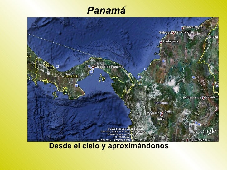 Panamá     Desde el cielo y aproximándonos