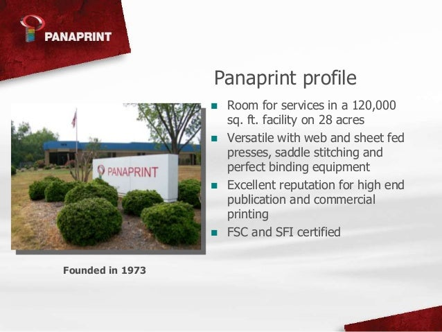 Panaprint is Your Choice . . . Your Source Slide 2