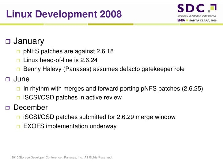 Linux Development 2008<br />January<br />pNFS patches are against 2.6.18<br />Linux head-of-line is 2.6.24<br />Benny Hale...