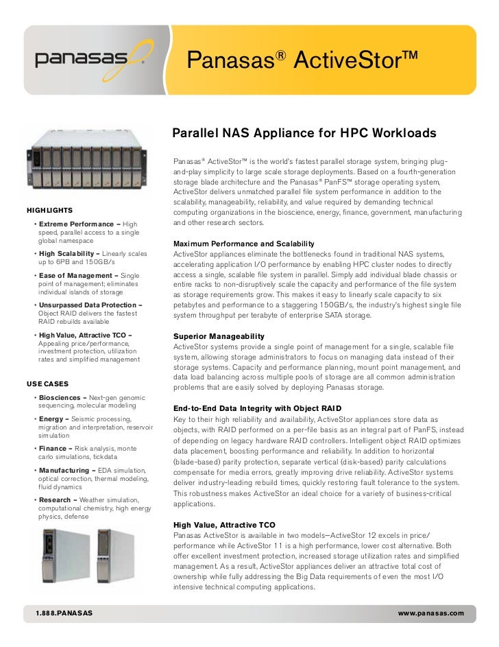 Panasas® ActiveStor™                                             Parallel NAS Appliance for HPC Workloads                 ...