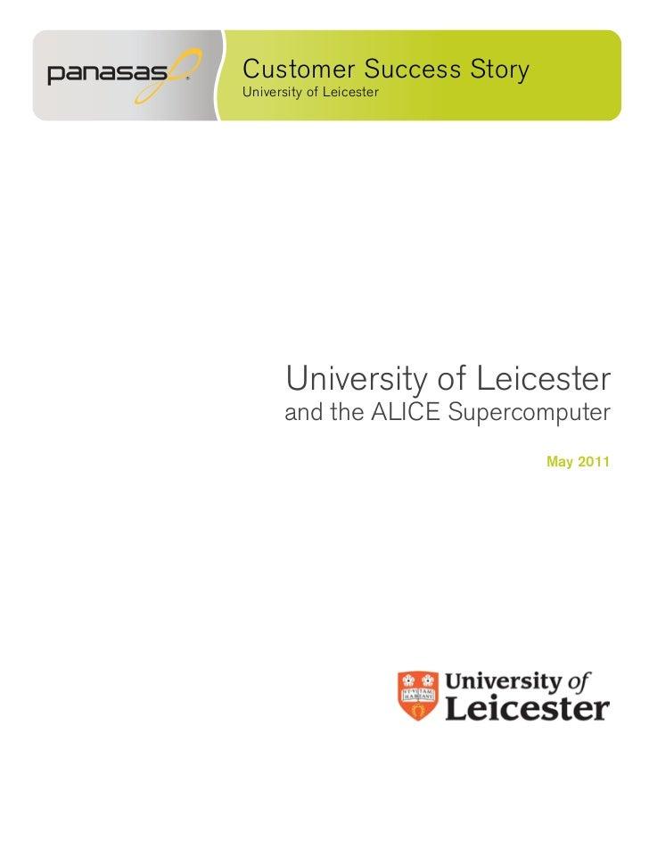 Customer Success StoryUniversity of Leicester       University of Leicester      and the ALICE Supercomputer              ...