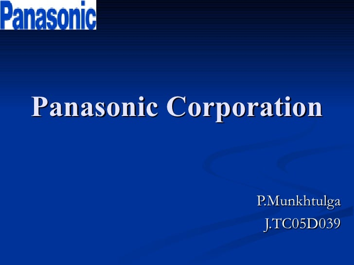 P.Munkhtulga J.TC05D039 Panasonic Corporation