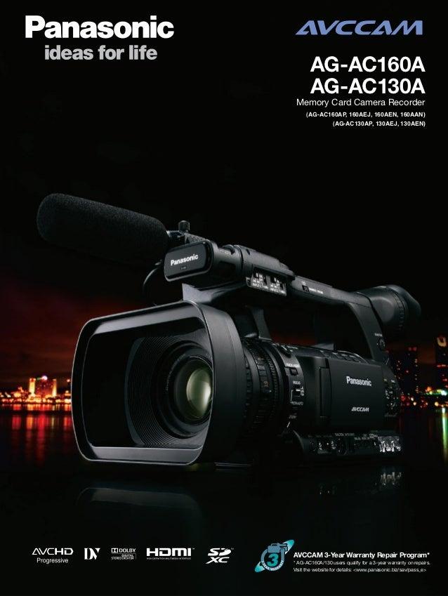 AG-AC160A       AG-AC130A Memory Card Camera Recorder     (AG-AC160AP, 160AEJ, 160AEN, 160AAN)            (AG-AC130AP, 130...